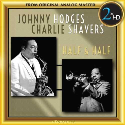 Johnny Hodges, Charlie Shavers - Half & Half (1954, 24/192, FLAC)