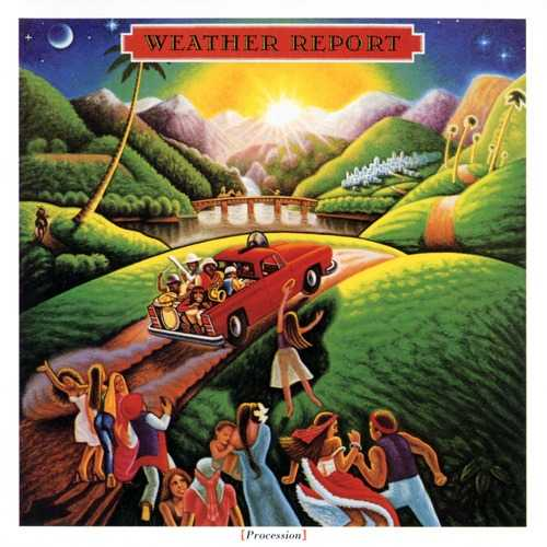Weather Report - Procession (1983 FLAC)