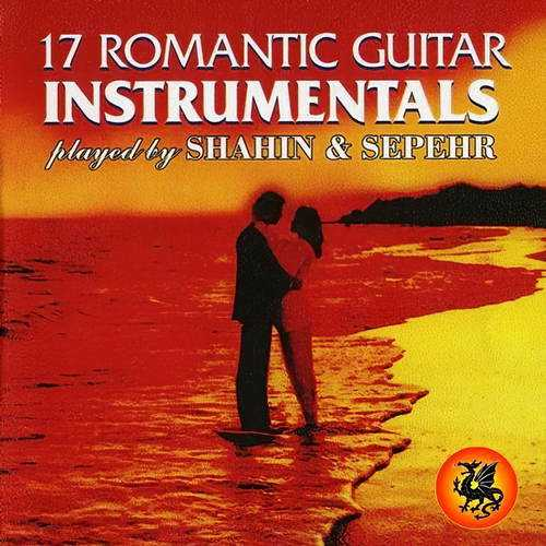 17 Romantic Guitar Instrumentals played by Shahin & Sepehr (FLAC)