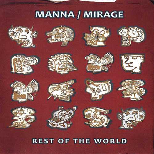 Manna / Mirage - Rest Of The World (2018 FLAC)