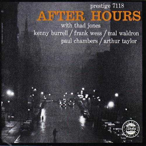 Thad Jones, Kenny Burrell, Frank Wess - After Hours (1991 FLAC)
