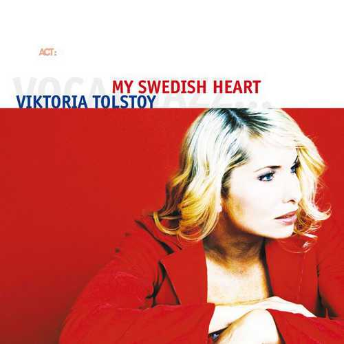 Viktoria Tolstoy - My Swedish Heart (2005 FLAC)