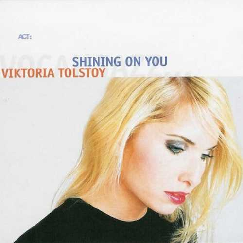 Viktoria Tolstoy - Shining On You (2004 FLAC)