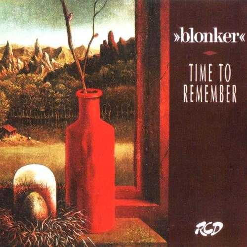 Blonker - Time To Remember (1989 FLAC)