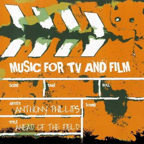Anthony Phillips - Ahead Of The Field (2010 FLAC)