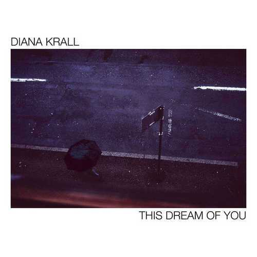 Diana Krall - This Dream Of You (2020 24/44 FLAC)