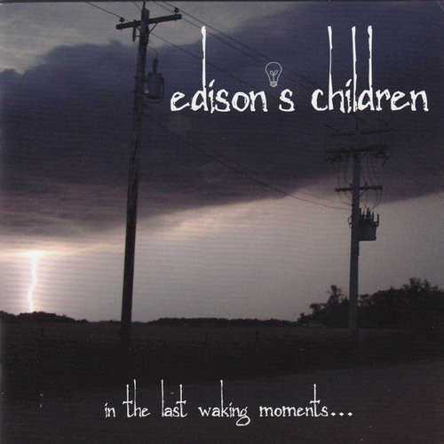 Edison's Children - In The Last Waking Moments (2011 FLAC)