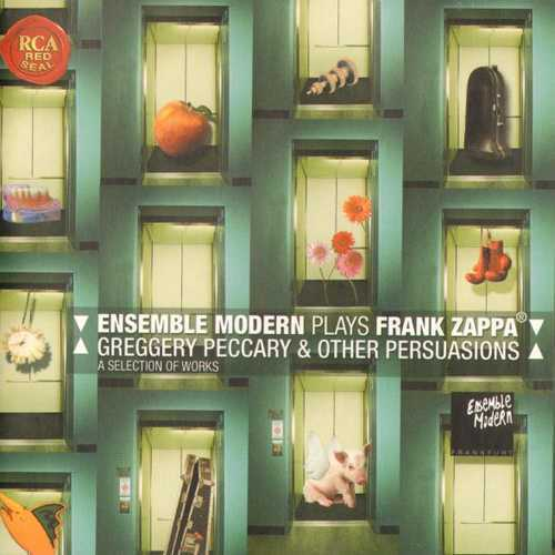 Ensemble Modern ‎- Plays Frank Zappa - Greggery Peccary & Other Persuasions - A Selection Of Works (2003 APE)