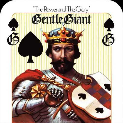 Gentle Giant - The Power And The Glory (1974 FLAC)