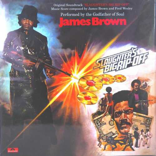 James Brown - Slaughter's Big Rip-Off (2019 24/192 FLAC)