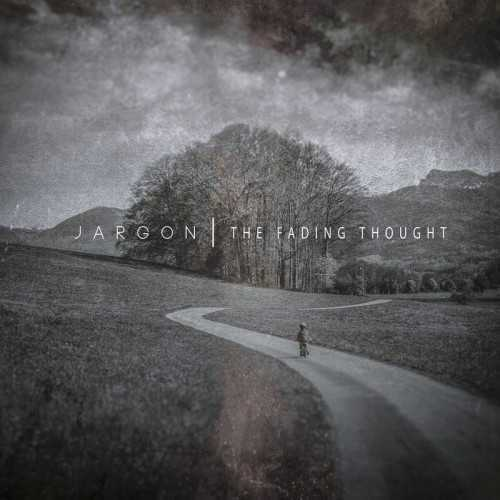 Jargon - The Fading Thought (2020 FLAC)