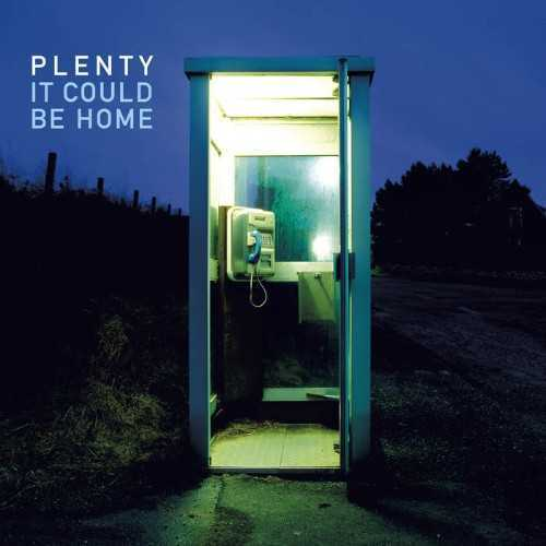 Plenty - It Could Be Home (2018 FLAC)