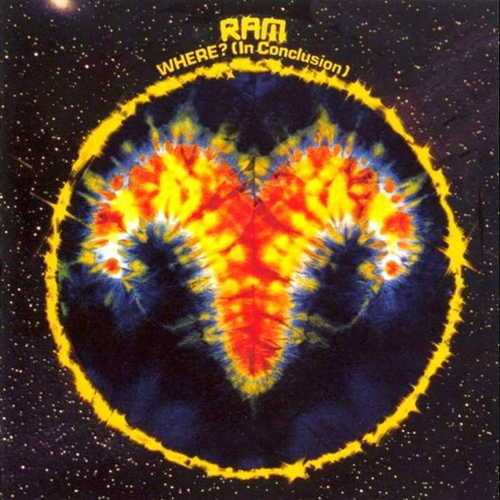 Ram - Where? (In Conclusion) (1972 FLAC)