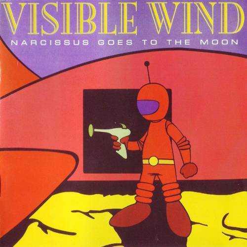 Visible Wind - Narcissus Goes To The Moon (1996 FLAC)