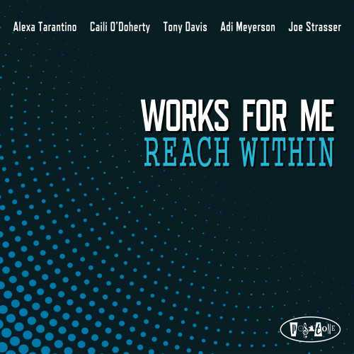 Works For Me - Reach Within (2020 24/88 FLAC)