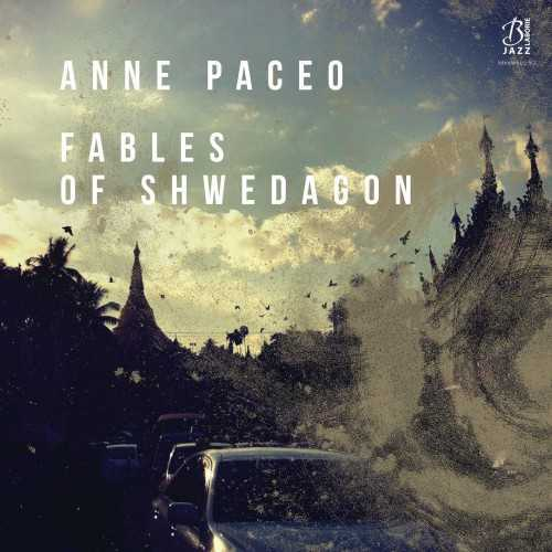 Anne Paceo - Fables Of Shwedagon (2018 24/44 FLAC)
