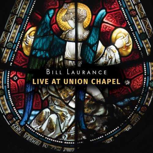 Bill Laurance - Live At Union Chapel (2016 24/44 FLAC)