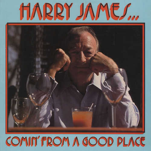 Harry James - Comin' From A Good Place (1976 24/96 FLAC)