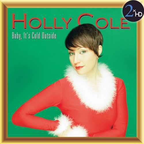 Holly Cole - Baby, It's Cold Outside (2014 24/44 FLAC)