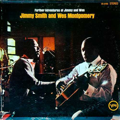 Jimmy Smith And Wes Montgomery - Further Adventures Of Jimmy And Wes (1969 24/96 FLAC)