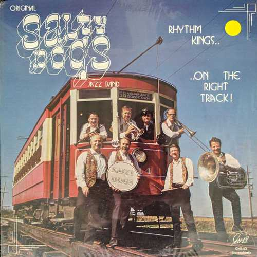 Original Salty Dogs Jazz Band - Rhythm Kings.. ..On The Right Track (1969 DSD)