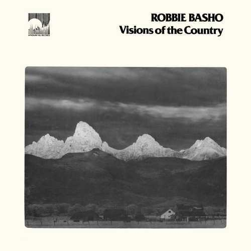Robbie Basho - Visions Of The Country (1978 2496 FLAC)
