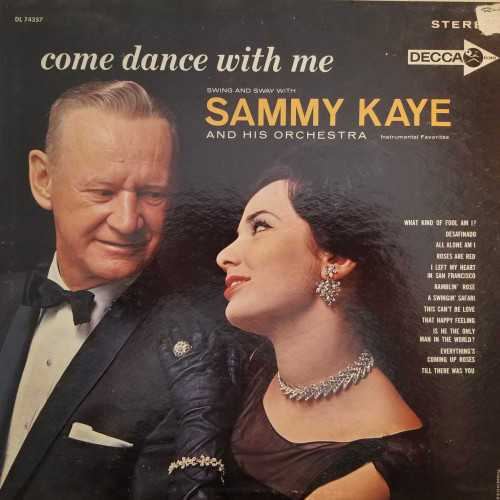 Sammy Kaye And His Orchestra ‎- Come Dance With Me (1962 DSD)