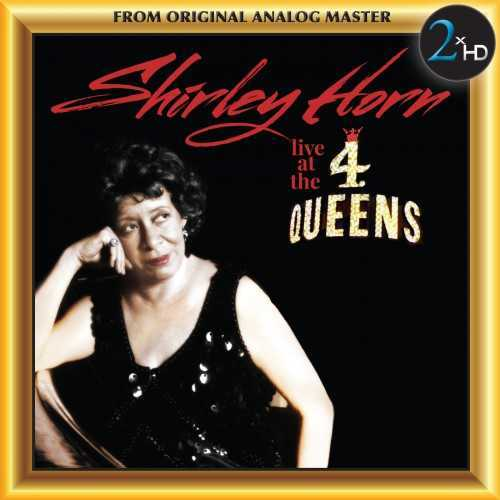 Shirley Horn - Live At The 4 Queens (2016 24/192 FLAC)