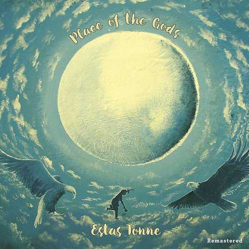 Estas Tonne - Place of the Gods. Remastered (2019 FLAC)