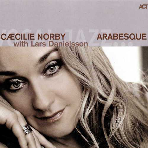 Caecilie Norby - Arabesque (2010 24/96 FLAC)