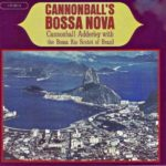 Cannonball Adderley - Cannonball's Bossa Nova. Remastered (2019 24/44 FLAC)
