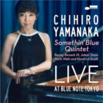 Chihiro Yamanaka Somethin' Blue Quintet - Live At Blue Note Tokyo (2018 DSD)