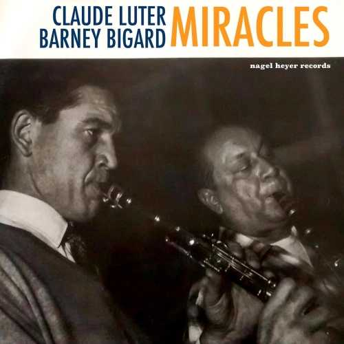 Claude Luter, Barney Bigard - Miracles. Remastered (2019 24/44 FLAC)