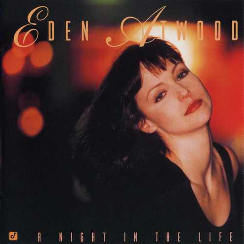 Eden Atwood - A Night In The Life (1996 FLAC)