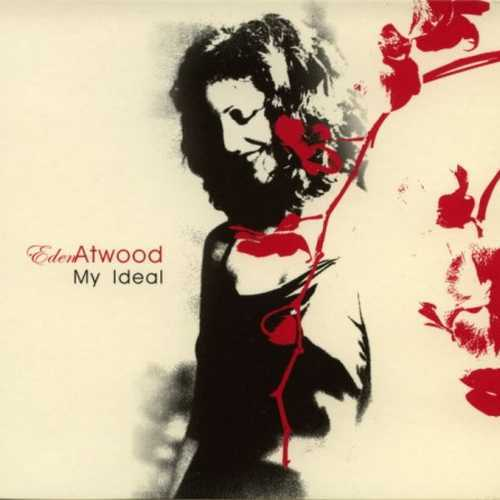 Eden Atwood - My Ideal (2000 FLAC)
