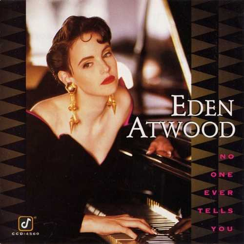 Eden Atwood - No One Ever Tells You (1992 FLAC)