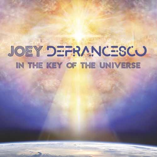 Joey DeFrancesco - In The Key Of The Universe (2019 24/48 FLAC)