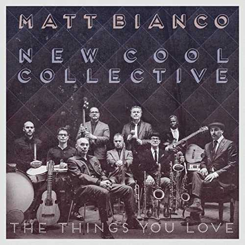 Matt Bianco & New Cool Collective - The Things You Love (2016 24/96 FLAC)