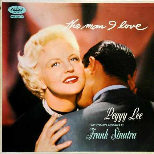 Peggy Lee - The Man I Love (1957 32/96 Lossless)