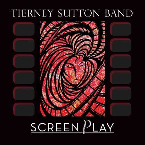 Tierney Sutton Band - ScreenPlay (2019 24/96 FLAC)