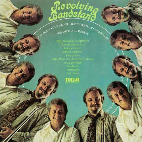 Tito Puente & Buddy Morrow And Their Orchestras - Revolving Bandstand (2019 24/44 FLAC)