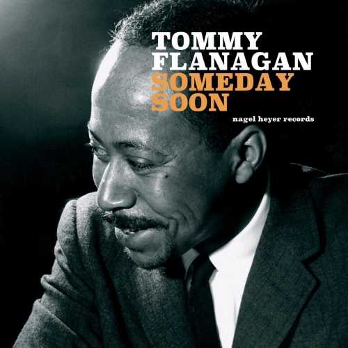 Tommy Flanagan - Someday Soon. Remastered (2019 24/44 FLAC)