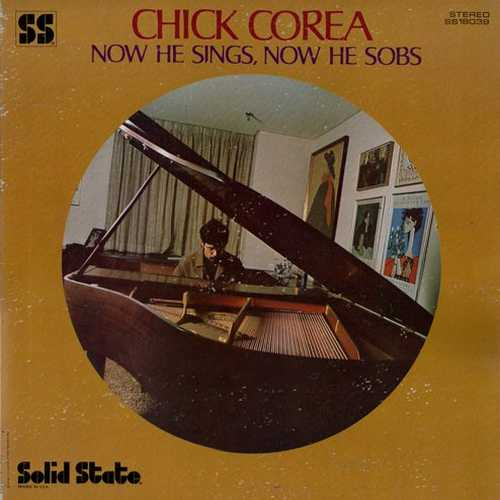 Chick Corea - Now He Sings, Now He Sobs (1968 24/96 FLAC)