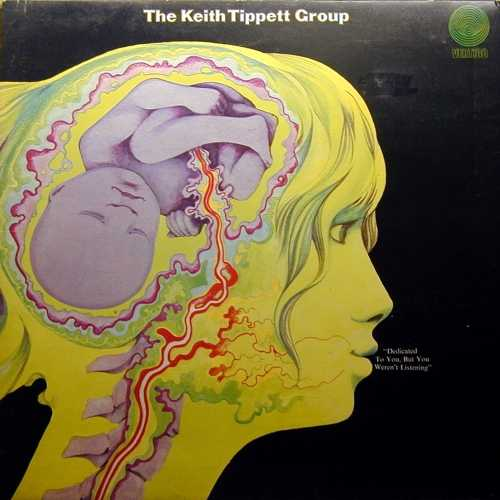 Keith Tippett Group - Dedicated To You, But You Weren't Listening (1971 24/96 FLAC)