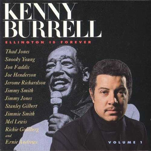 Kenny Burrell - Ellington Is Forever Vol. 1 (1993 Lossless)
