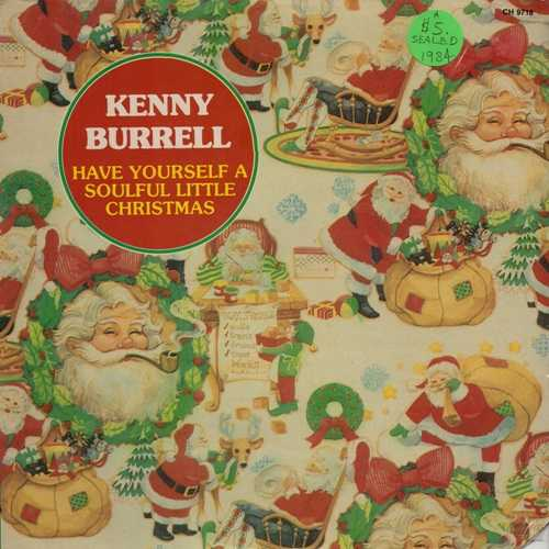 Kenny Burrell - Have Yourself A Soulful Little Christmas (1984 24/96 FLAC)
