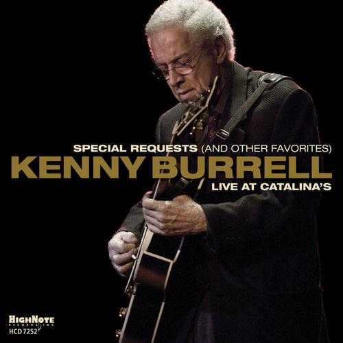 Kenny Burrell - Special Requests And Other Favorites (2013 FLAC)