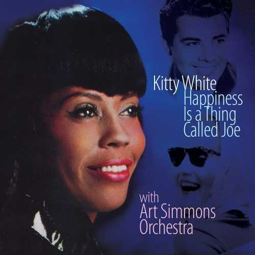 Kitty White, Art Simmons Orchestra - Happiness Is A Thing Called Joe. Remastered (2020 24/44 FLAC)