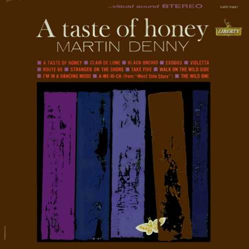 Martin Denny - A Taste Of Honey (1962 24/96 FLAC)