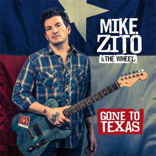 Mike Zito & The Wheel - Gone To Texas (2013 24/48 FLAC)